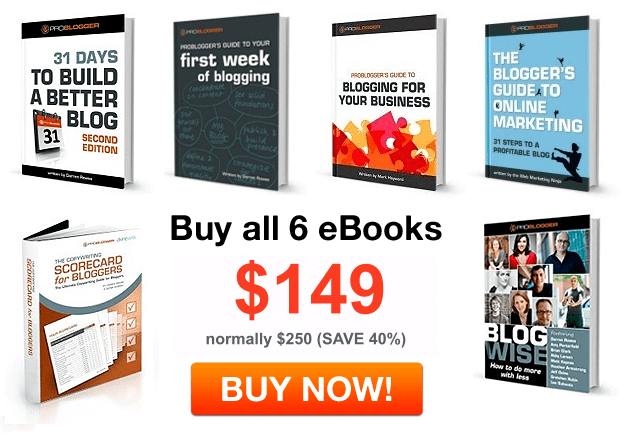 Probloggers ebook package of 6 books and workbooks